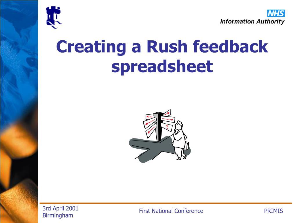 Creating a Rush feedback spreadsheet