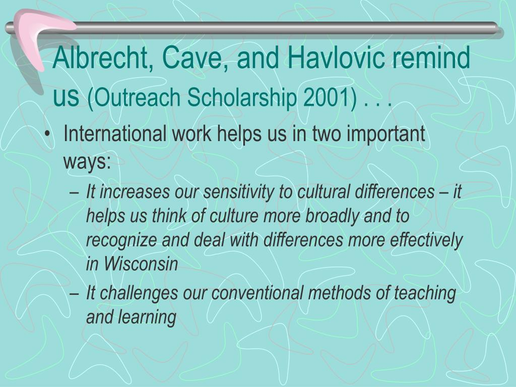 Albrecht, Cave, and Havlovic remind us