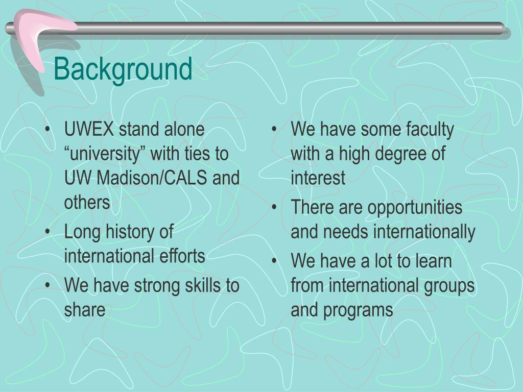 "UWEX stand alone ""university"" with ties to UW Madison/CALS and others"