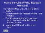 how is the quality price equation achieved