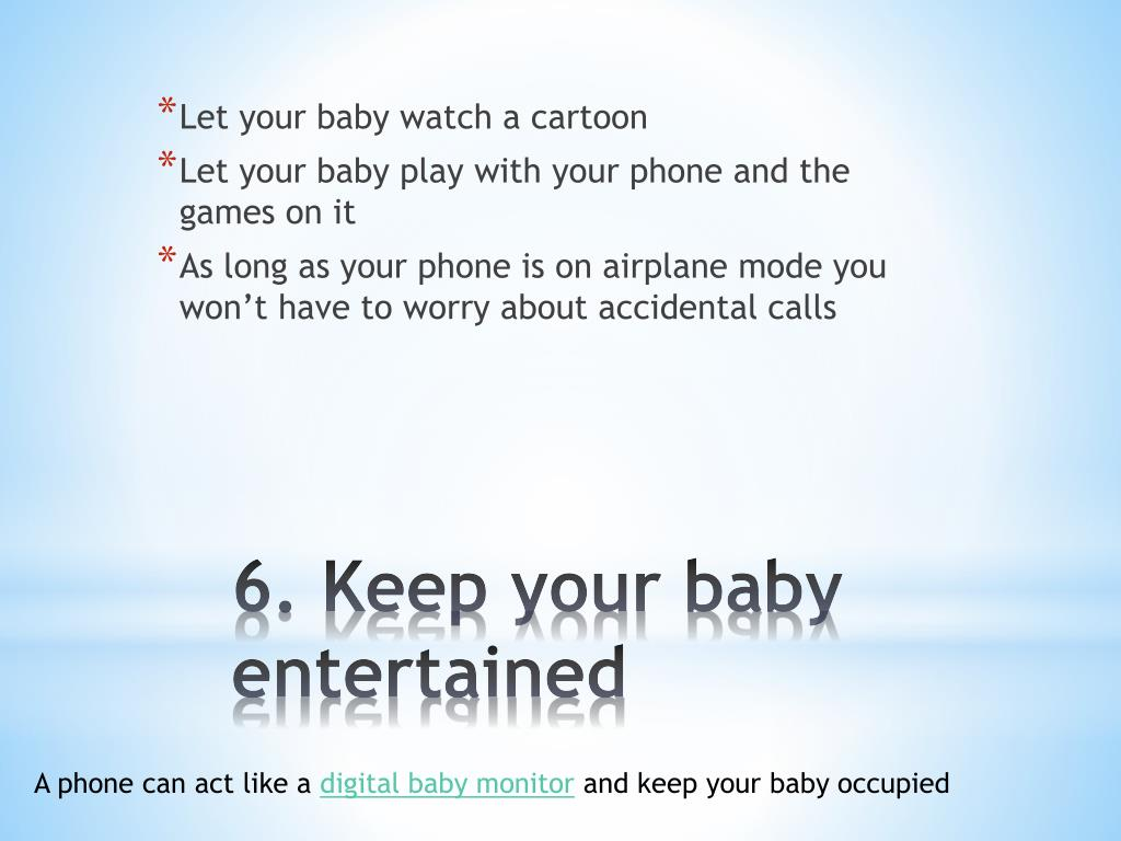 Let your baby watch a cartoon