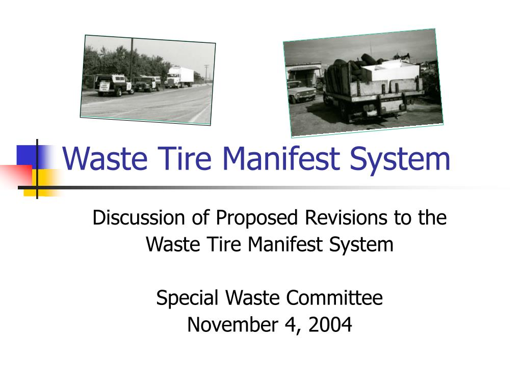 waste tire manifest system l.