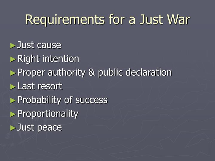 Requirements for a Just War