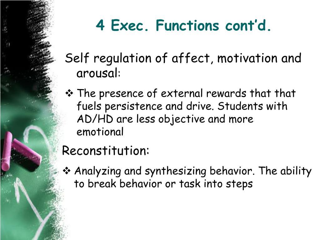 4 Exec. Functions cont'd.