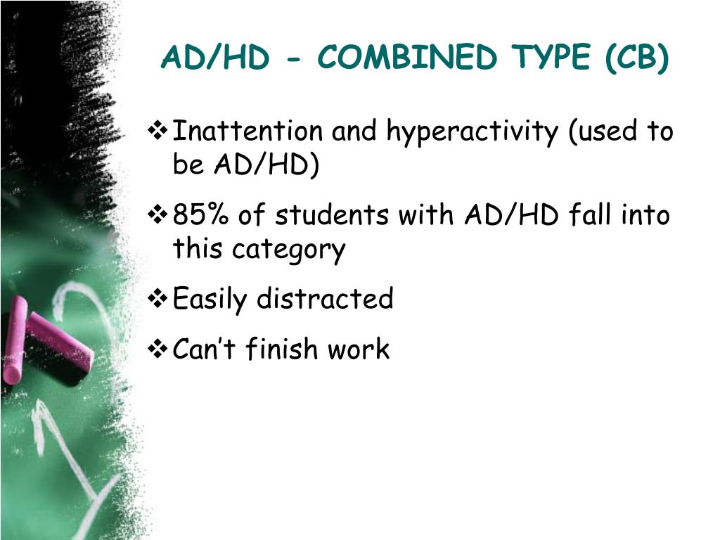 AD/HD - COMBINED TYPE (CB)