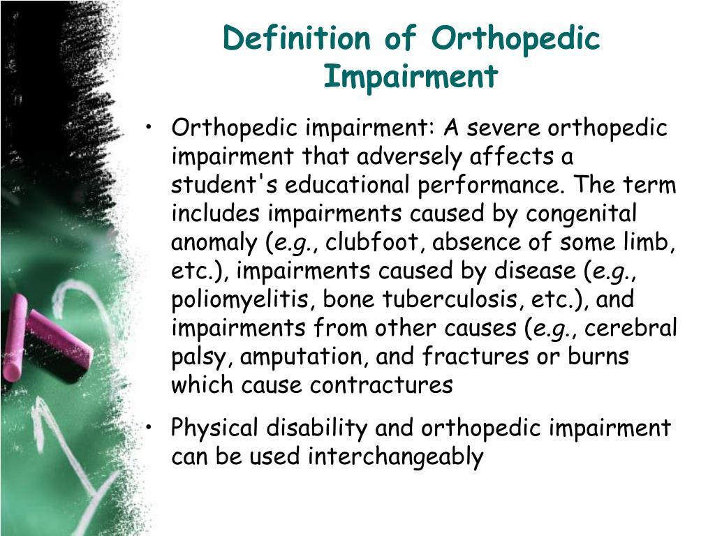 Definition of Orthopedic Impairment