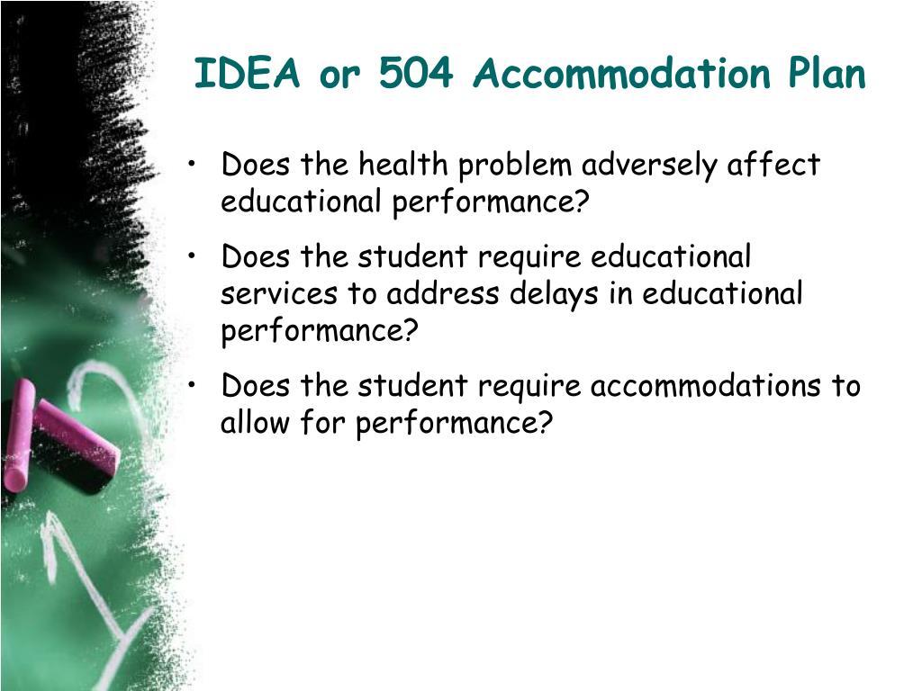 IDEA or 504 Accommodation Plan
