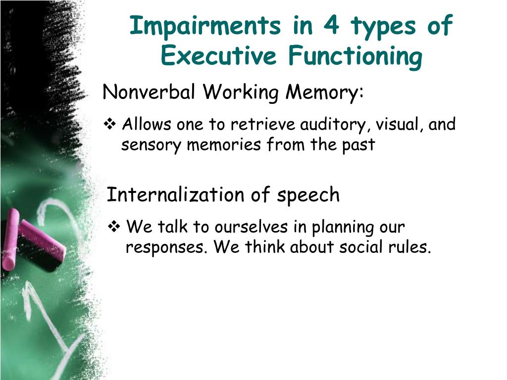 Impairments in 4 types of Executive Functioning