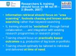 researchers il training should focus on im not ir 2 booth 2007