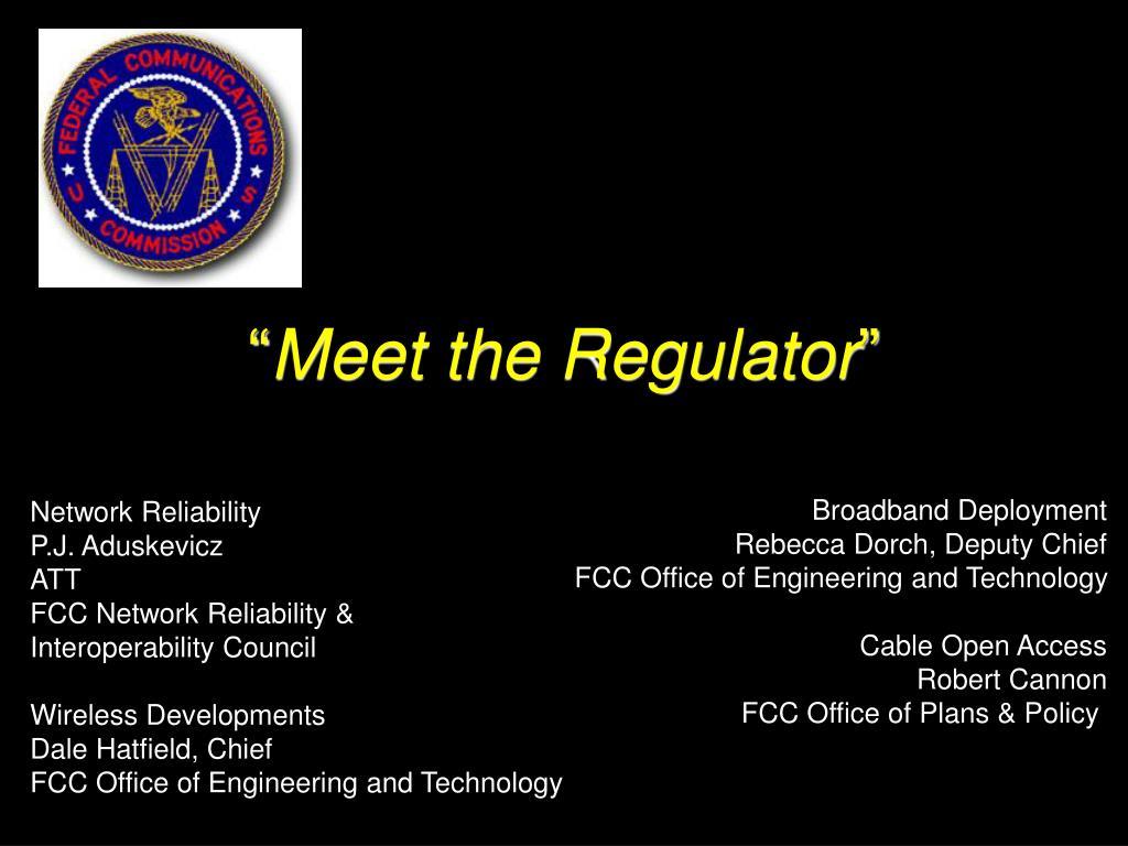 meet the regulator l.