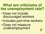 what are criticisms of the unemployment rate
