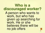 who is a discouraged worker