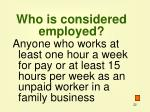 who is considered employed