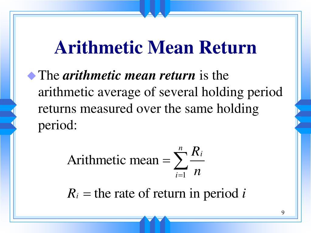 Arithmetic Mean Return