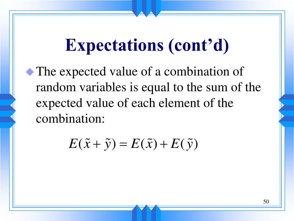 Expectations (cont'd)