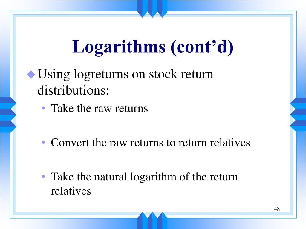 Logarithms (cont'd)