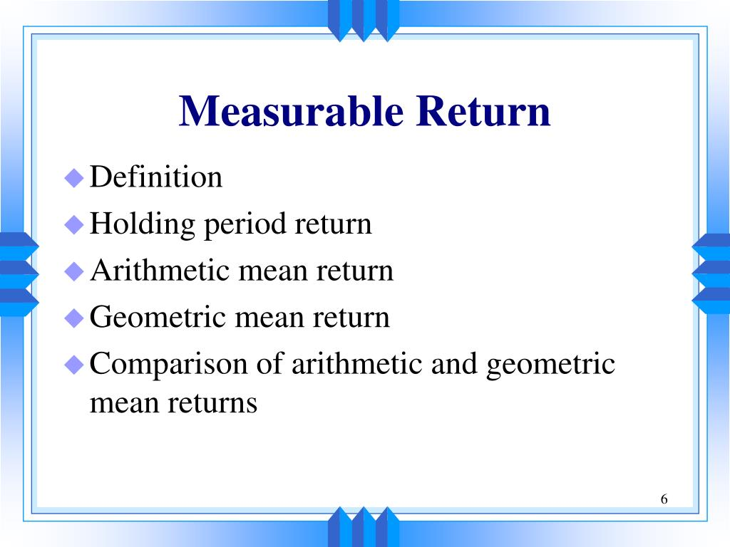 Measurable Return