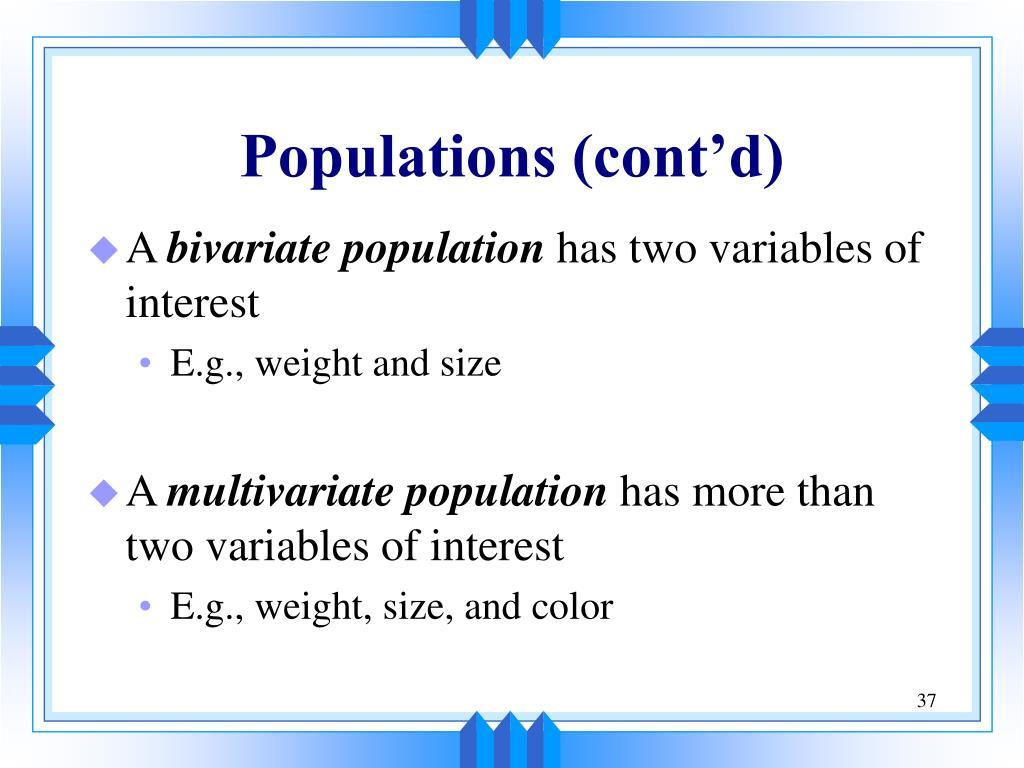 Populations (cont'd)