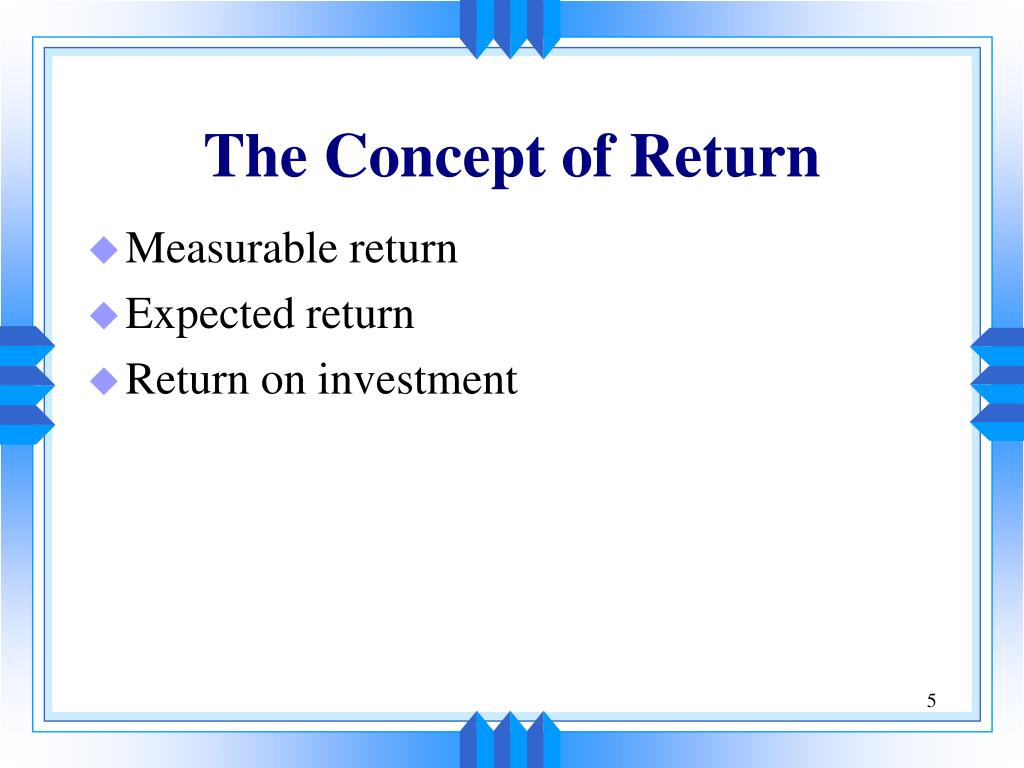 The Concept of Return