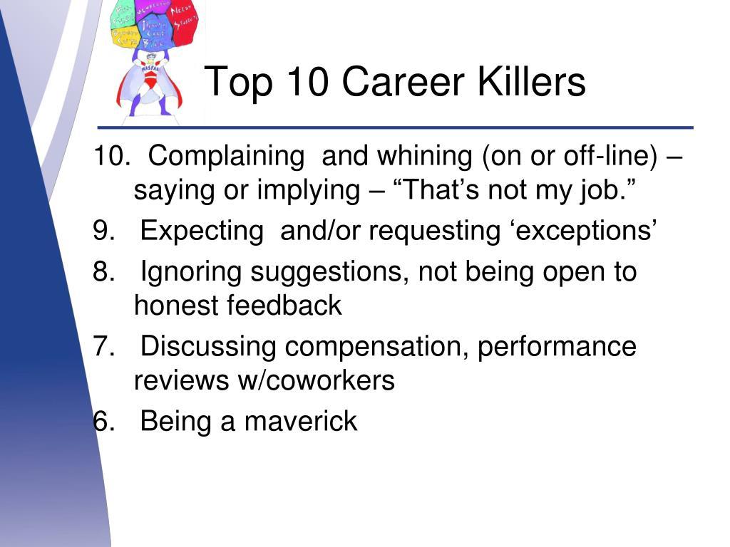 Top 10 Career Killers