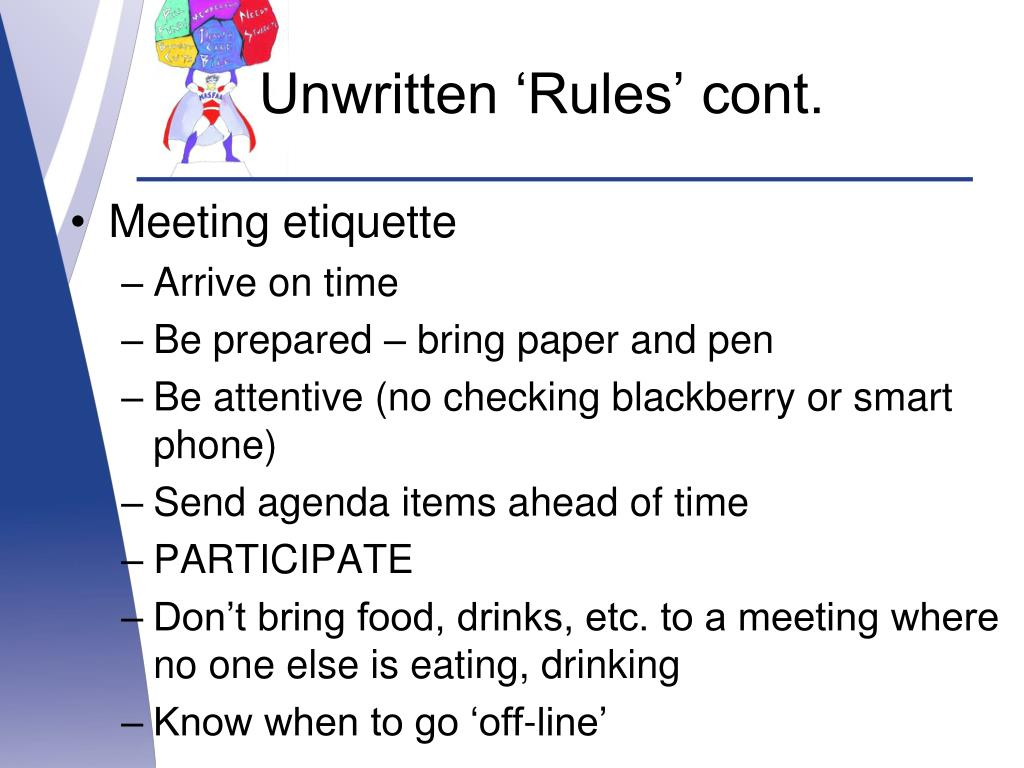Unwritten 'Rules' cont.