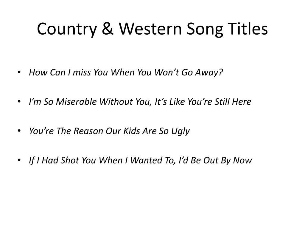 Country & Western Song Titles