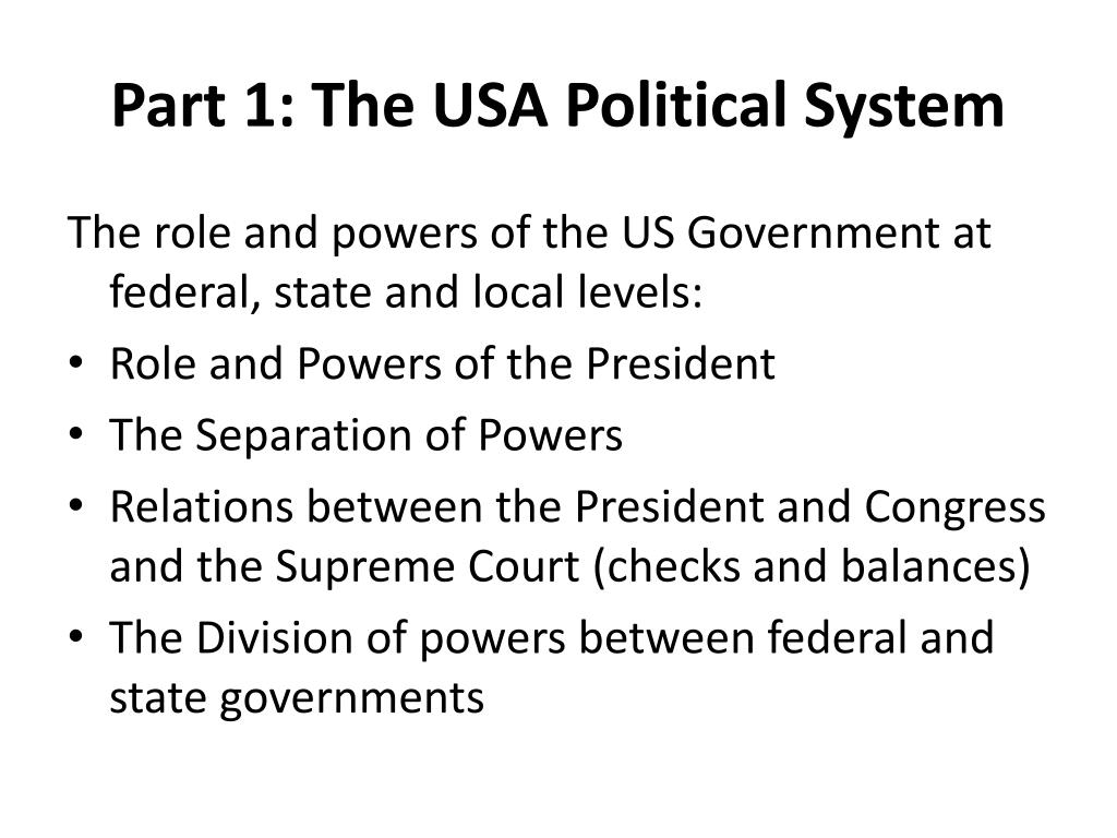 Part 1: The USA Political System