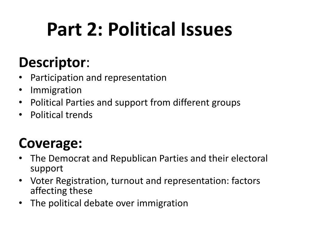 Part 2: Political Issues