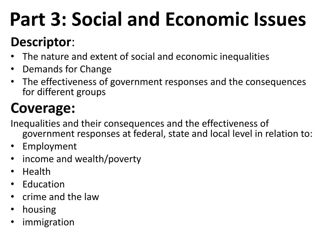 Part 3: Social and Economic Issues