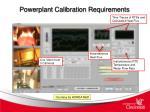 powerplant calibration requirements