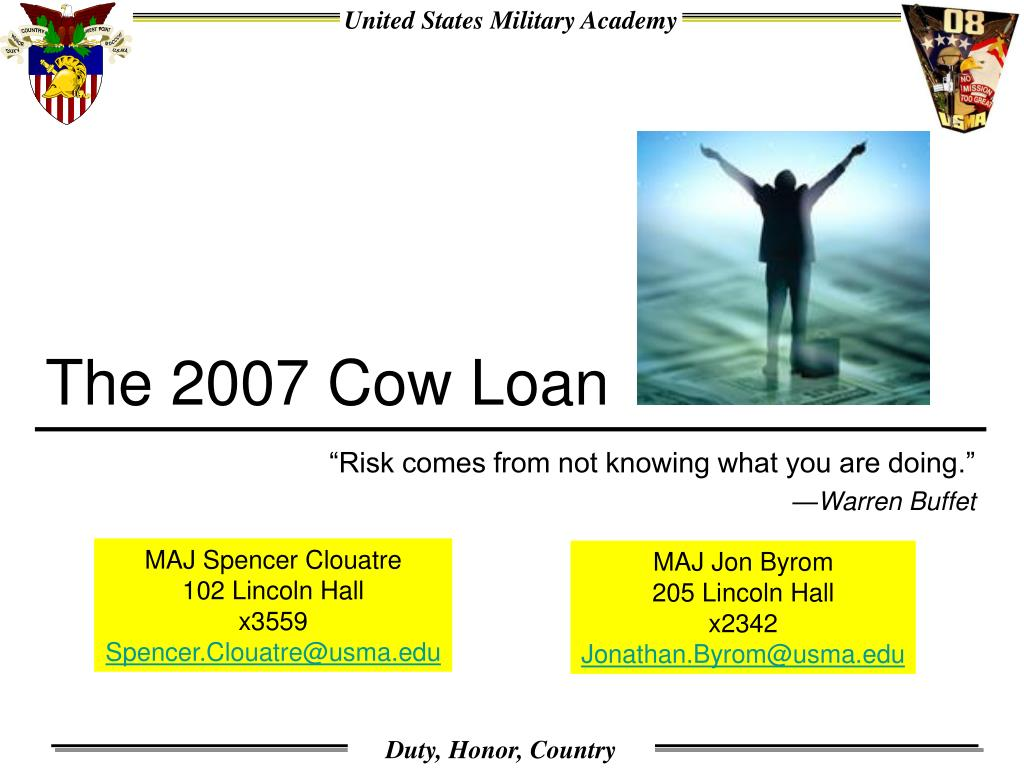 the 2007 cow loan l.