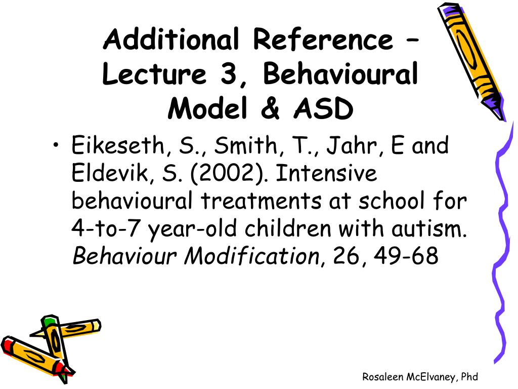 Additional Reference – Lecture 3, Behavioural Model & ASD