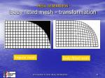 mesh generation body fitted mesh transformation