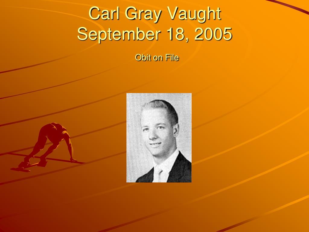 Carl Gray Vaught