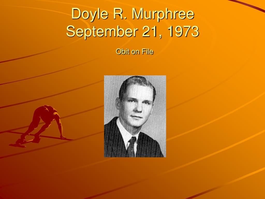 Doyle R. Murphree