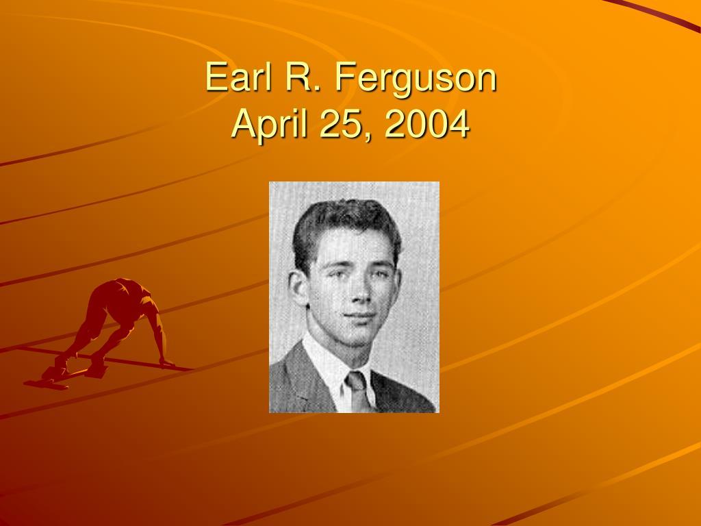 Earl R. Ferguson