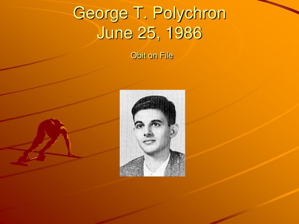 George T. Polychron