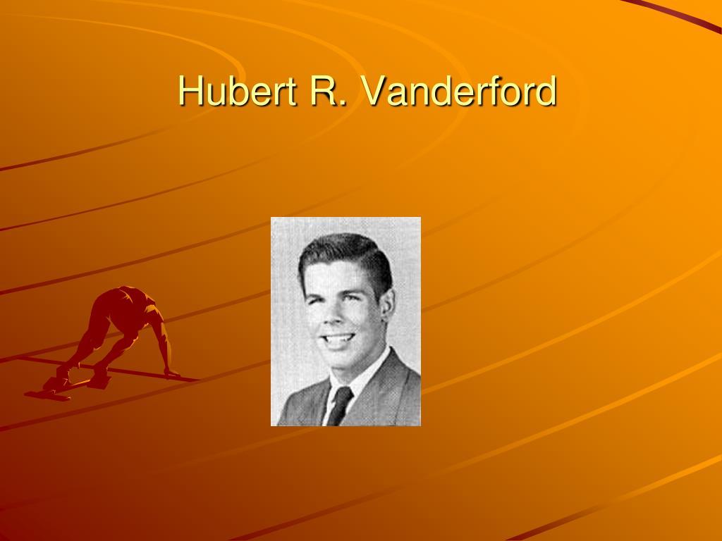 Hubert R. Vanderford