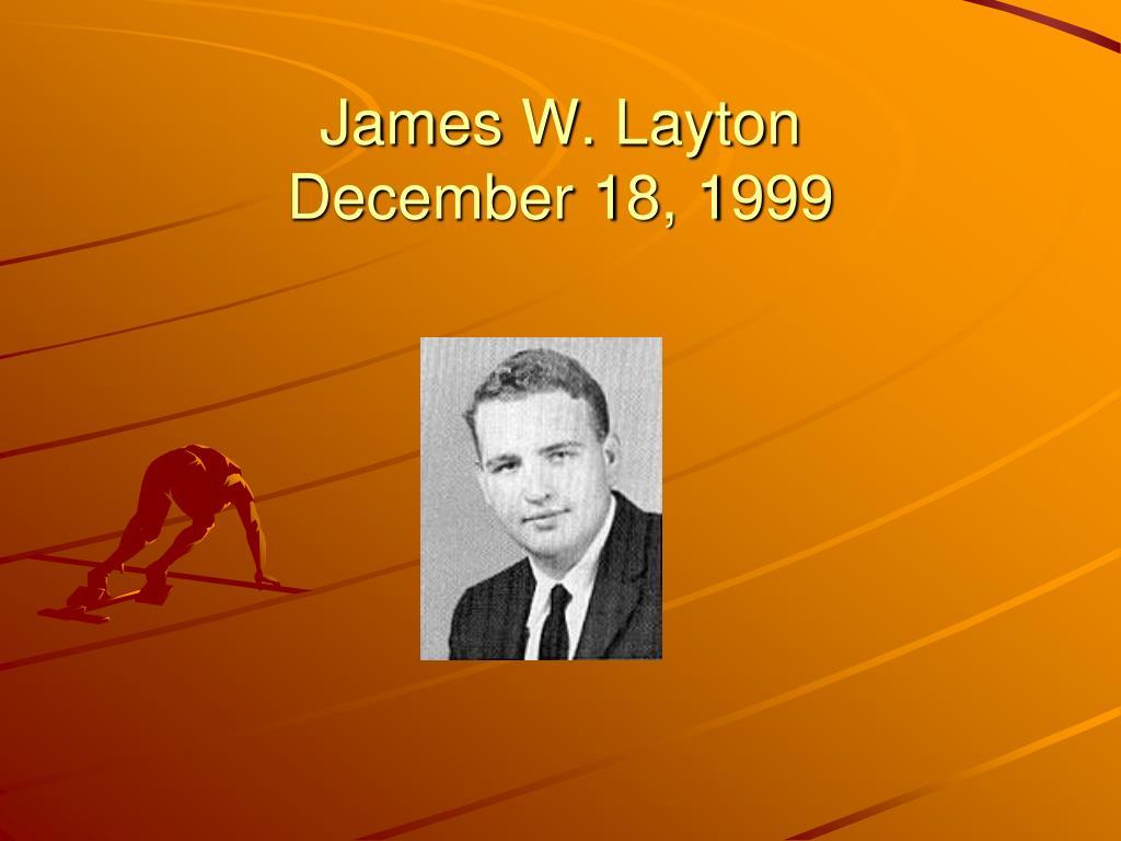 James W. Layton