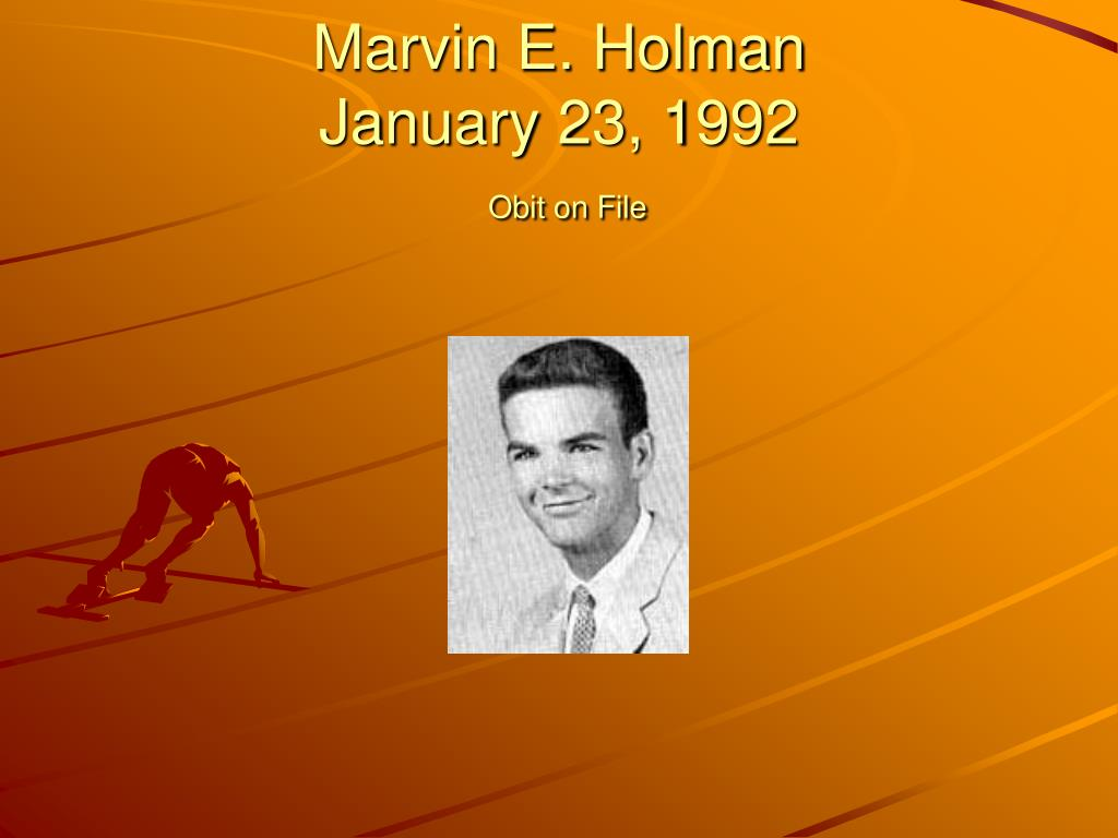 Marvin E. Holman