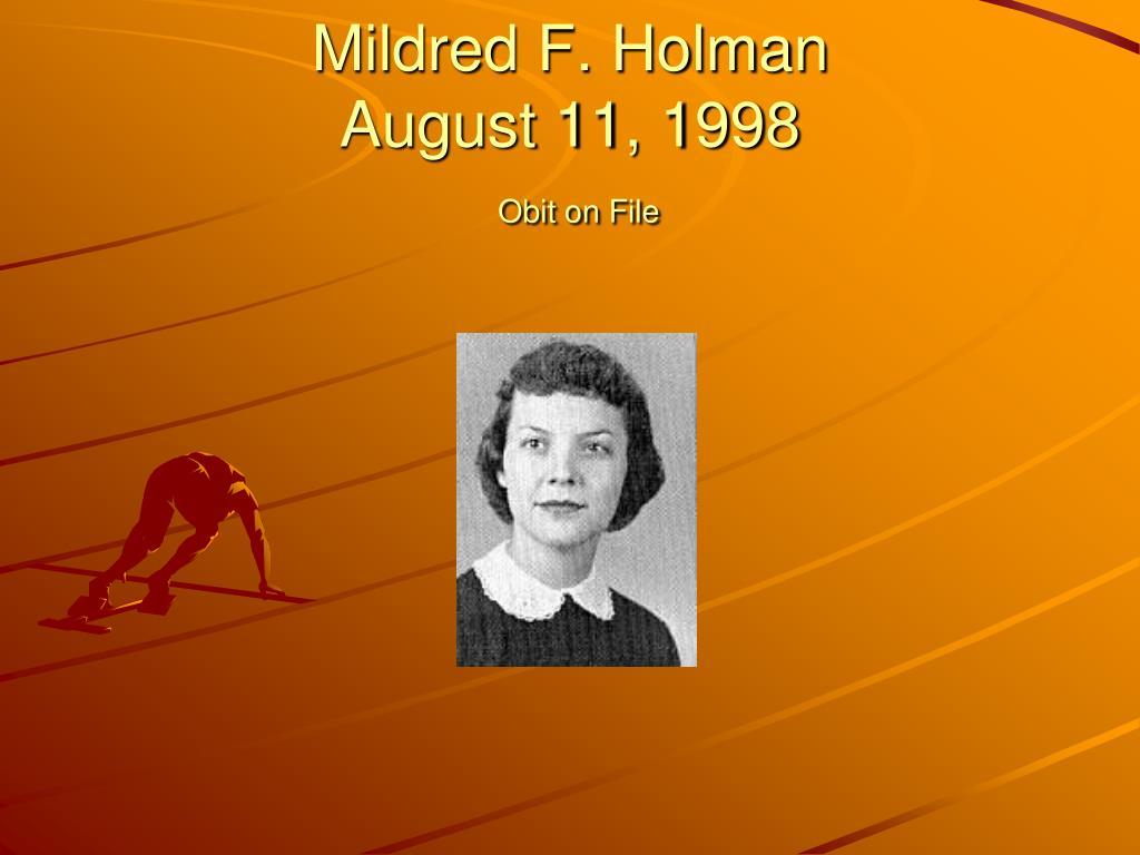 Mildred F. Holman