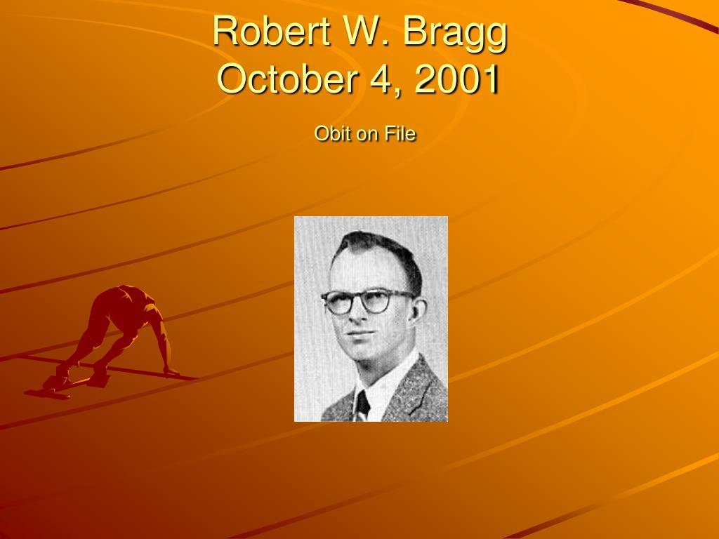 Robert W. Bragg