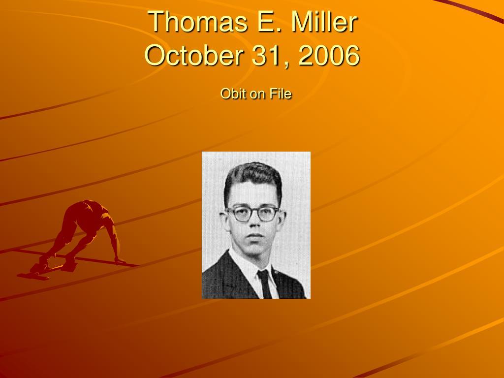 Thomas E. Miller