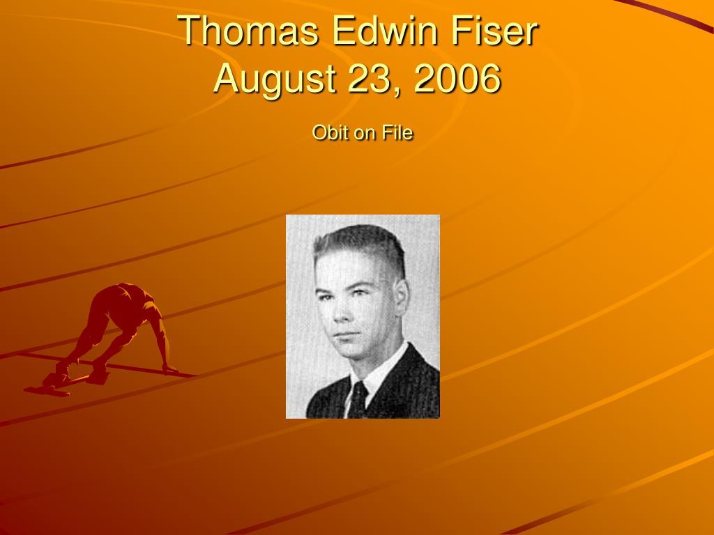 Thomas Edwin Fiser
