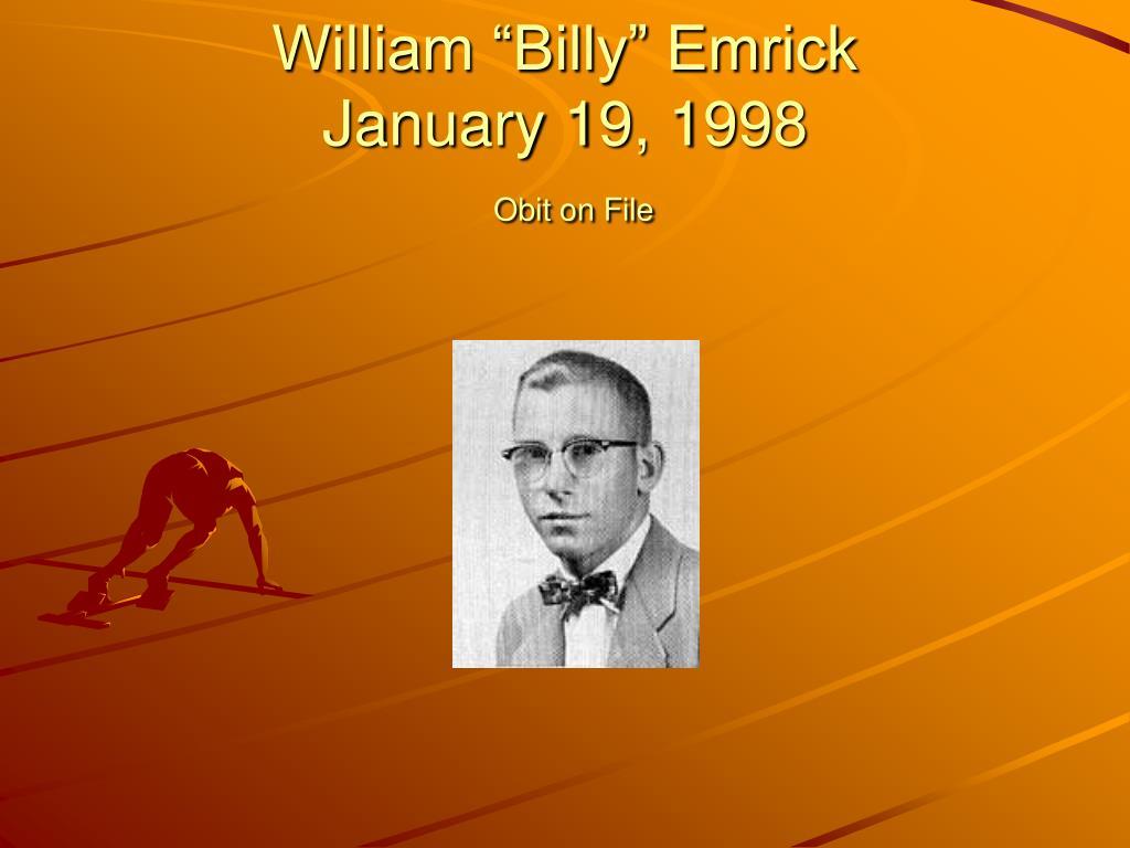 """William """"Billy"""" Emrick"""