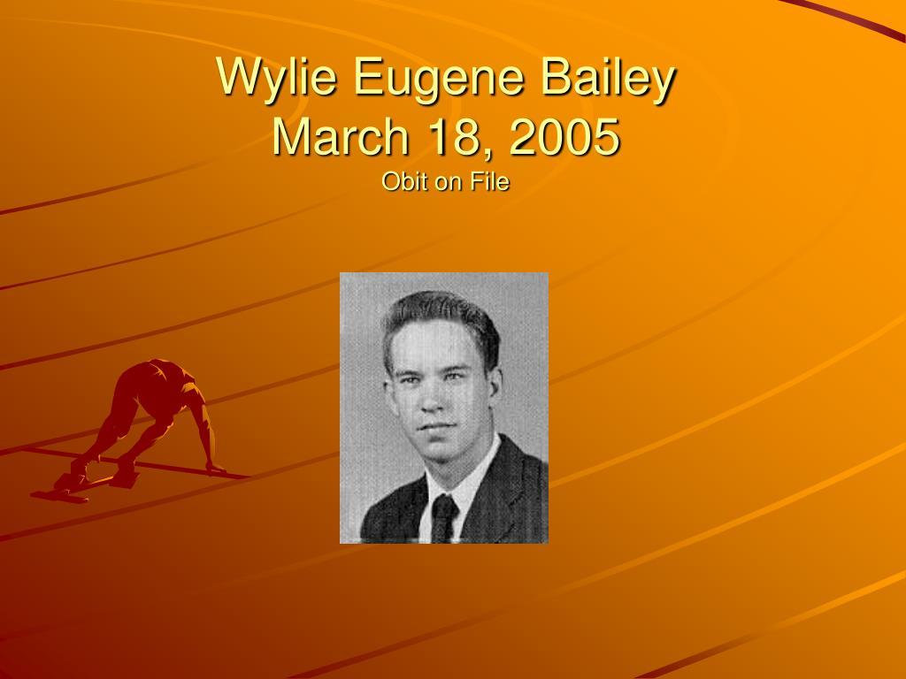 Wylie Eugene Bailey