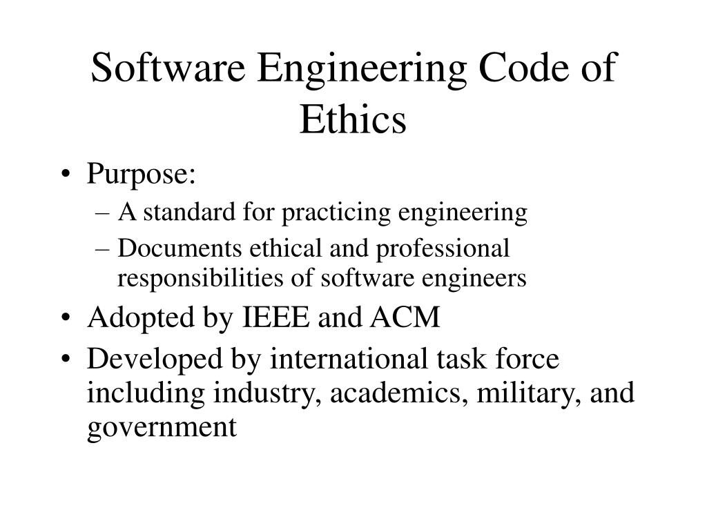 Software Engineering Code of Ethics