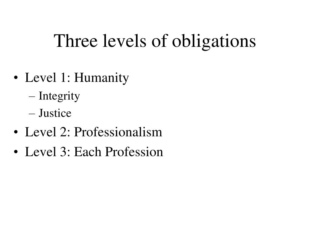 Three levels of obligations