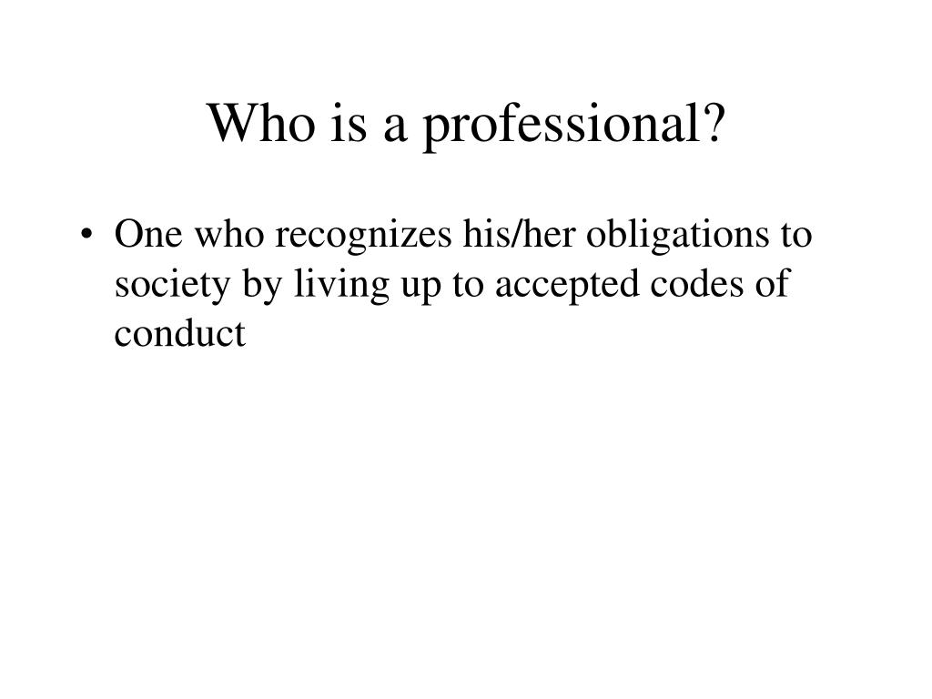 Who is a professional?