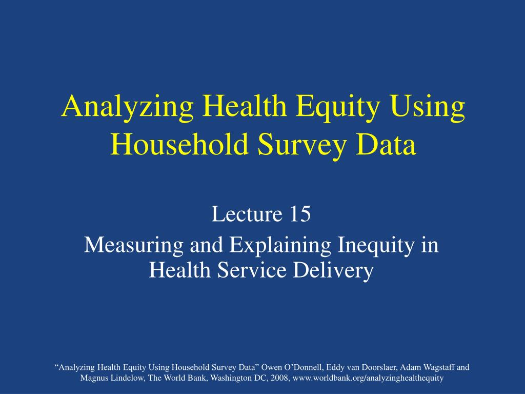 analyzing health equity using household survey data l.